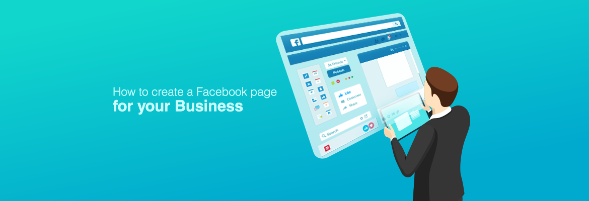 How to create an ideal Facebook page for your Business